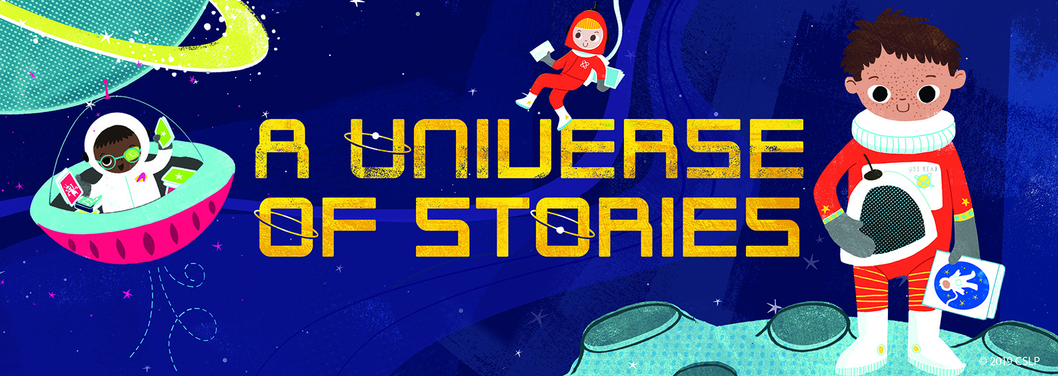 "Children's Summer Reading Graphic that reads, ""A Universe of Stories"""