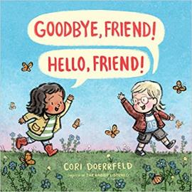 Cover image for Goodbye, Friend! Hello, Friend!
