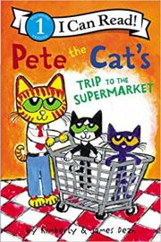 Cover image for Pete the Cat's Trip to the Supermarket