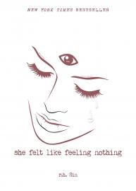 Cover image for She Felt Like Feeling Nothing
