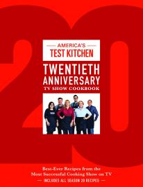 Cover image for The America's Test Kitchen Twentieth Anniversary TV Show Cookbook