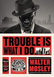 Cover image for Trouble Is What I Do