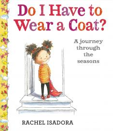 Cover image for Do I Have to Wear a Coat?