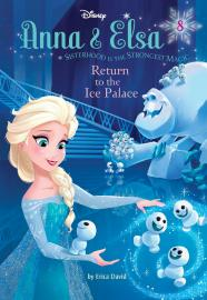 Cover image for Anna & Elsa: Return to the Ice Palace