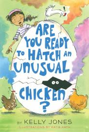 Cover image for Are You Ready To Hatch An Unusual Chicken?