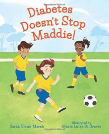 Cover image for Diabetes Doesn't Stop Maddie!