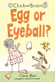 Cover image for Chick and Brain: Egg Or Eyeball?