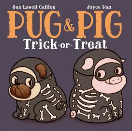 Cover image for Pug & Pig Trick-or-Treat
