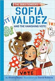 Cover image for Sofia Valdez and the Vanishing Vote