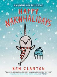 Cover image for Happy Narwhalidays (a Narwhal and Jelly Book #5)