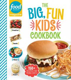 Cover image for Food Network Magazine the Big, Fun Kids Cookbook