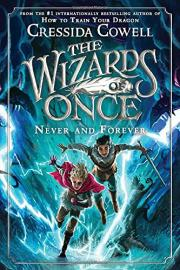 Cover image for The Wizards of Once: Never and Forever
