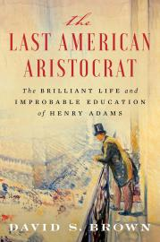 Cover image for The Last American Aristocrat