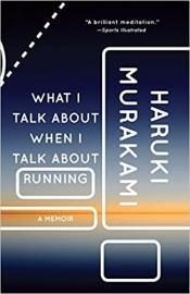 Cover image for What I Talk About When I Talk About Running