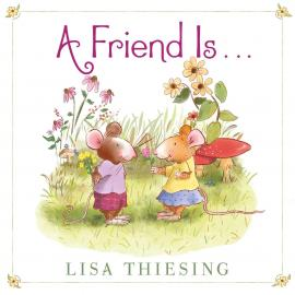 Cover image for A Friend Is...