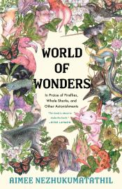 Cover image for World of Wonders: In Praise of Fireflies, Whale Sharks, and Other Astonishments
