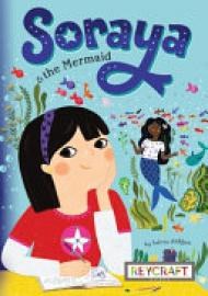 Cover image for Soraya and the Mermaid