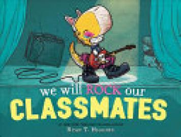 Cover image for We Will Rock Our Classmates