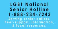 LGBT National Senior Hotline 1-888-234-7243