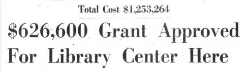 "8th Street Headline that reads, ""$626,600 Grant Approved for Library Center Here"""